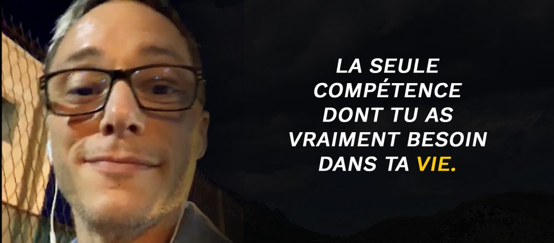 La-seule-competence-dont-tu-as-besoin-dans-ta-vie-Olivier-Beining-Menschhh-Coach-Business